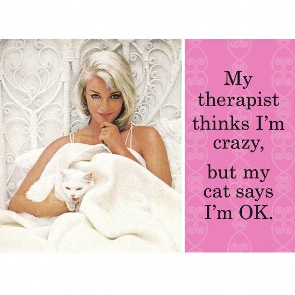 Magnet - My therapist thinks I´m crazy