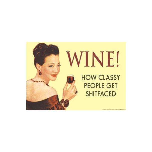 Magnet - Wine how classy